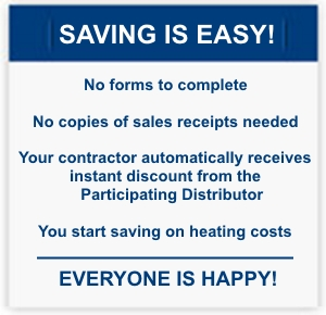 Saving is easy with an instant discount from Participating Distributors
